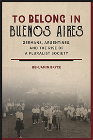 Book cover of To Belong in Buenos Aires